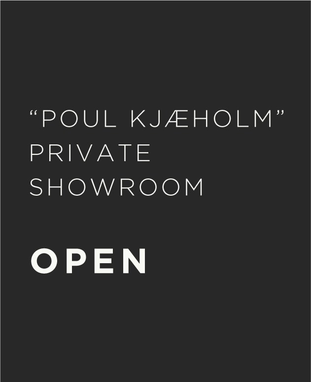 「POUL KJÆHOLM」プライベート ショウルーム オープンのご案内